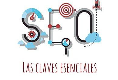 Seo. Las claves esenciales (Social Media)