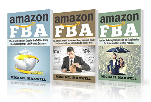 Online Income: 3 Manuscripts: Amazon FBA: Step-by-step Beginner's Guide: How to Make Money Globally, How to Outsource and Manage Suppliers, Brand and Marketing Strategies (English Edition)