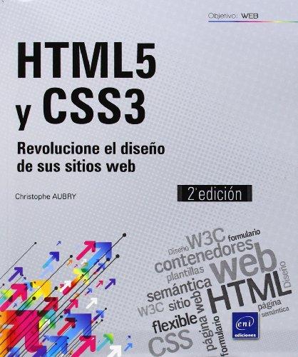 HTML5 Y CSS3. Revolucione El Diseño De Sus Sitios Web – 2ª Edición