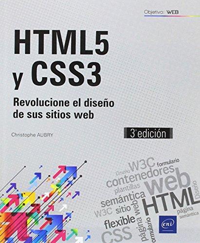 HTML5 Y CSS3 – Revolucione El Diseño De Sus Sitios Web – 3ª edición