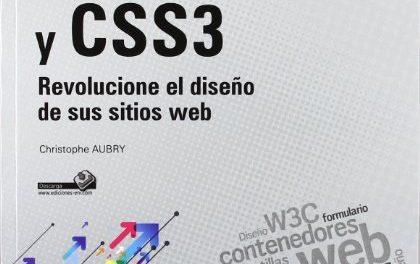 Html5 y css3. revolucione el diseño de sus sitios web