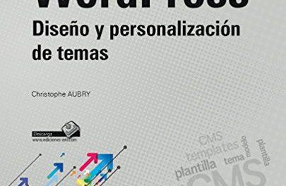 WordPress. Diseño Y Personalización De Temas