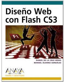 Diseño Web con Flash CS3 (Diseño Y Creatividad)