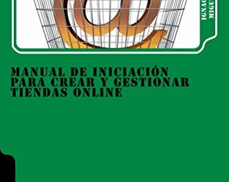 Manual de iniciación para crear y gestionar Tiendas Online