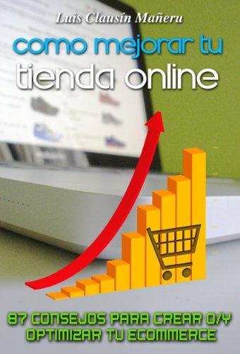 Como mejorar tu tienda online (87 consejos para crear o/y optimizar tu ecommerce)