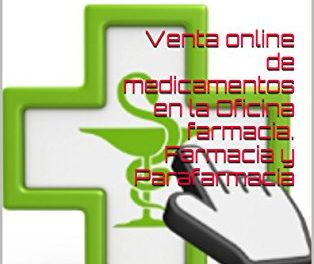 Venta online de medicamentos en la Oficina farmacia. Farmacia y Parafarmacia: Con nuestra ayuda tendras la tienda online de tu oficina en menos tiempo del que piensas (Prestashop nº 2)