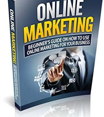 Online Marketing: Business: Online Marketing (Online Business Lead Generation Home Based Business)  (Online Marketing Internet Marketing Entrepreneurship Book 1) (English Edition)