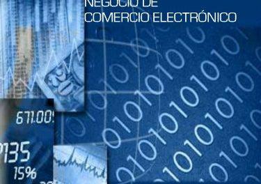 E-Commerce 2.0. Cómo montar su propio negocio de comercio electrónico: Todo lo que necesitas saber para emprender con tu propia tienda online